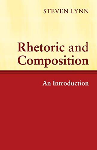 9780521527941: Rhetoric and Composition: An Introduction