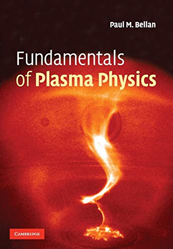 9780521528009: Fundamentals of Plasma Physics