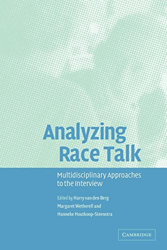 9780521528023: Analyzing Race Talk: Multidisciplinary Perspectives on the Research Interview