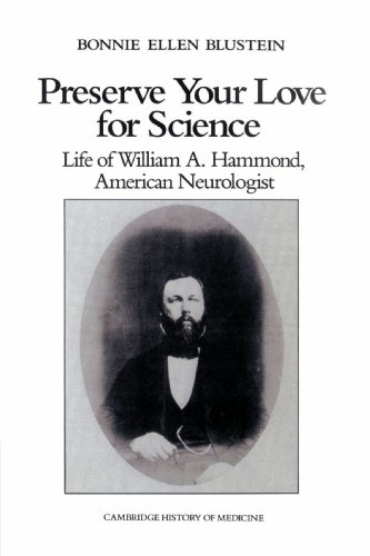 9780521528436: Preserve your Love for Science (Cambridge Studies in the History of Medicine)