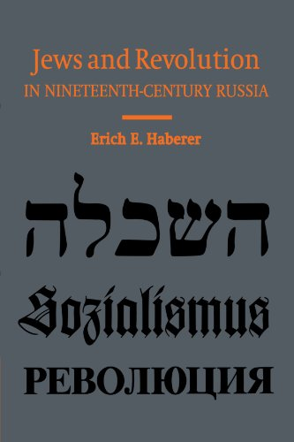 Jews and Revolution in Nineteenth-Century Russia (Paperback): Erich E. Haberer