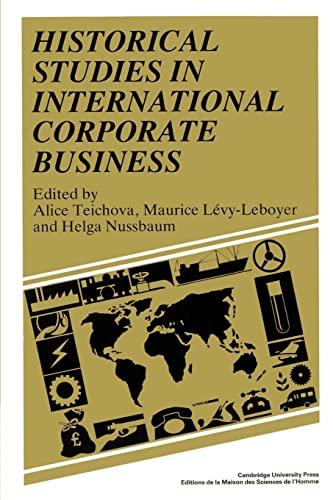 9780521528696: Historical Studies in International Corporate Business