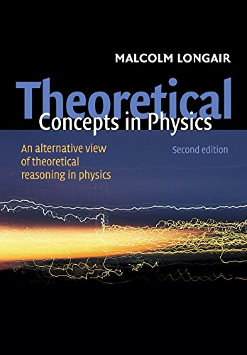 9780521528788: Theoretical Concepts in Physics: An Alternative View of Theoretical Reasoning in Physics