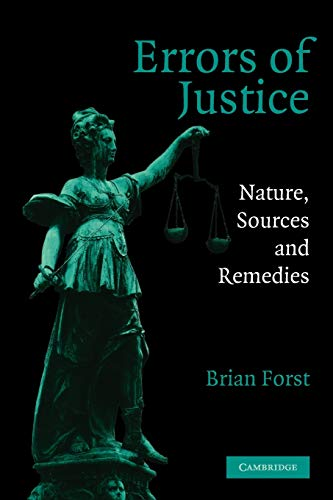 9780521528825: Errors of Justice: Nature, Sources and Remedies (Cambridge Studies in Criminology)