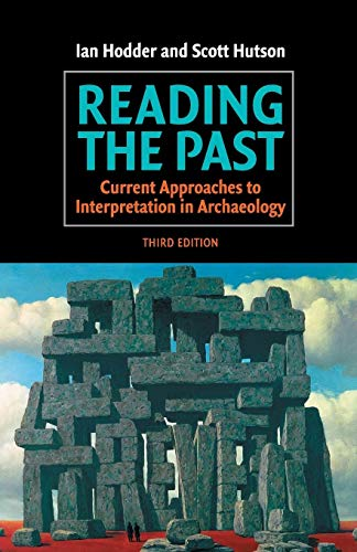 9780521528849: Reading the Past: Current Approaches to Interpretation in Archaeology