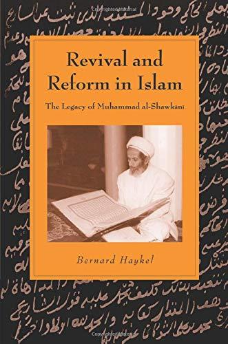 9780521528900: Revival and Reform in Islam: The Legacy Of Muhammad Al-Shawkani (Cambridge Studies in Islamic Civilization)