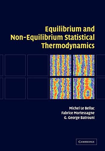 9780521528955: Equilibrium and Non-Equilibrium Statistical Thermodynamics Paperback