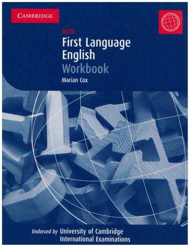 First Language English: IGCSE Workbook (Cambridge International IGCSE): Cox, Marian