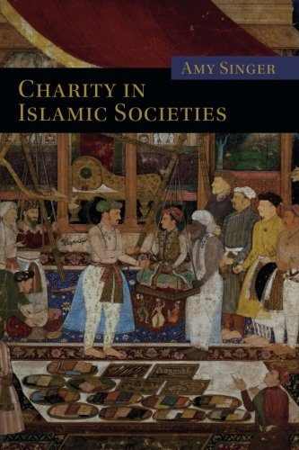 9780521529129: Charity in Islamic Societies (Themes in Islamic History)