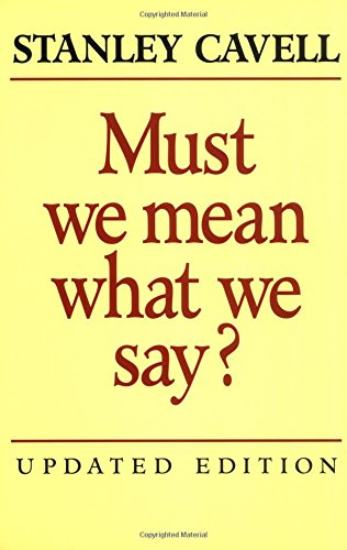 9780521529198: Must We Mean What We Say?: A Book of Essays