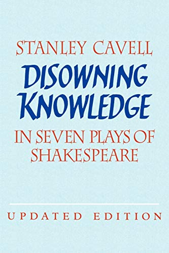 9780521529204: Disowning Knowledge 2ed: In Seven Plays of Shakespeare
