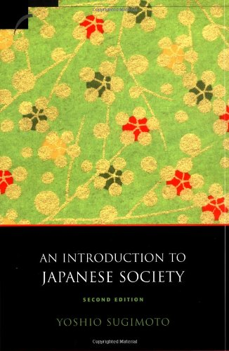 9780521529259: An Introduction to Japanese Society, Second Edition