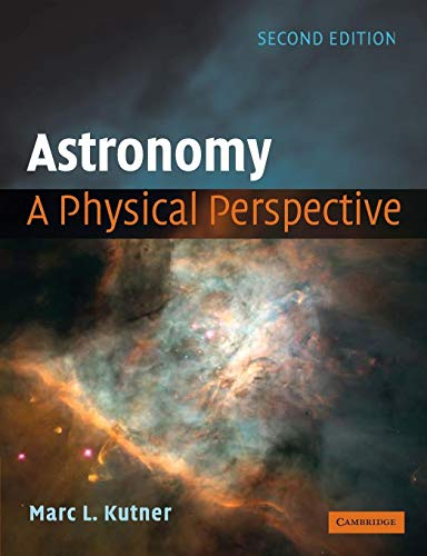 9780521529273: Astronomy: A Physical Perspective
