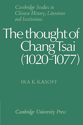 9780521529471: The Thought of Chang Tsai (1020-1077)