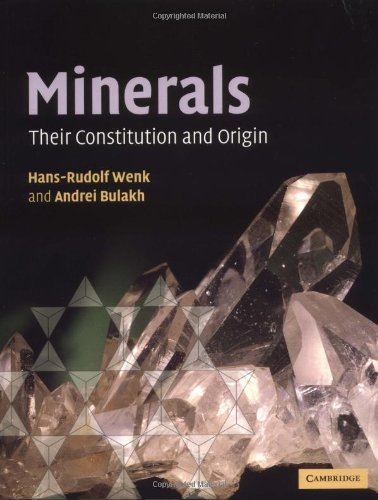 9780521529587: Minerals: Their Constitution and Origin