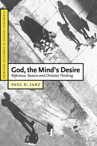 9780521529617: God, the Mind's Desire: Reference, Reason and Christian Thinking (Cambridge Studies in Christian Doctrine)