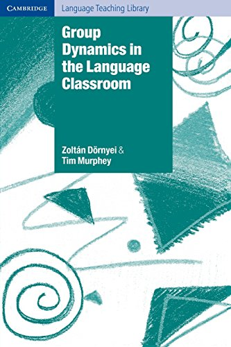 9780521529716: Group Dynamics in the Language Classroom (Cambridge Language Teaching Library)