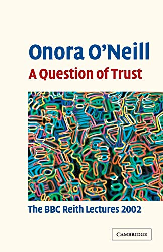 9780521529969: A Question of Trust: The BBC Reith Lectures 2002