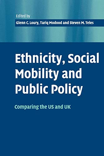 9780521530019: Ethnicity, Social Mobility, and Public Policy: Comparing the USA and UK