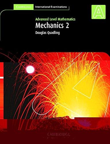 9780521530163: Mechanics 2 (International) (Cambridge International Examinations)