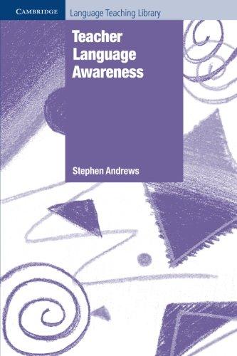 Teacher Language Awareness (Cambridge Language Teaching Library): Andrews, Stephen