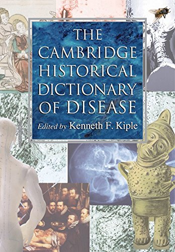 The Cambridge Historical Dictionary of Disease.: Kiple, Kenneth
