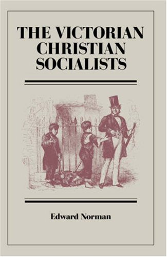 9780521530514: The Victorian Christian Socialists