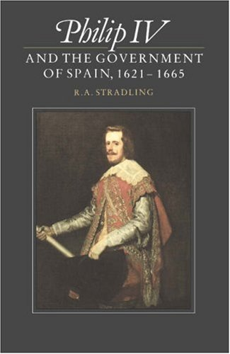 9780521530552: Philip IV and the Government of Spain, 1621-1665