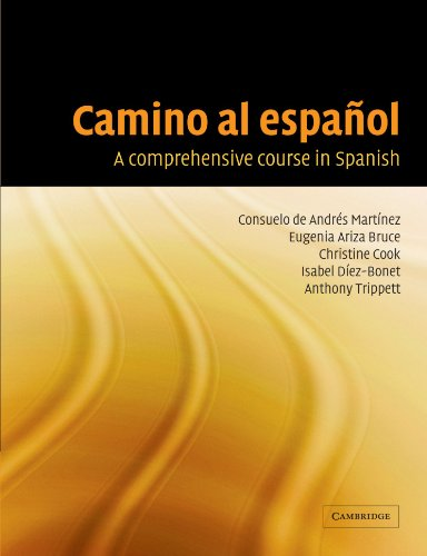 9780521530750: Camino al español: A Comprehensive Course in Spanish