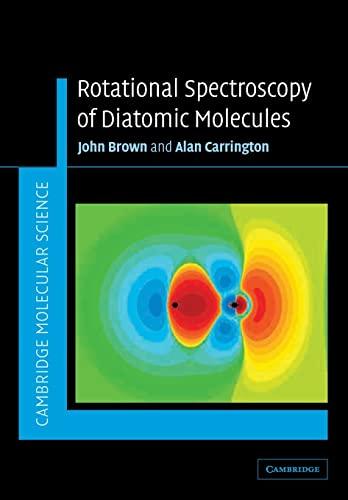 9780521530781: Rotational Spectroscopy of Diatomic Molecules (Cambridge Molecular Science)