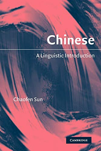 9780521530828: Chinese: A Linguistic Introduction