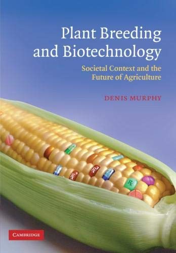 9780521530880: Plant Breeding and Biotechnology: Societal Context and the Future of Agriculture
