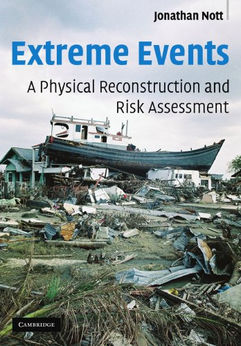 9780521530989: Extreme Events: A Physical Reconstruction and Risk Assessment
