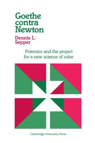 9780521531320: Goethe contra Newton Paperback: Polemics and the Project for a New Science of Color