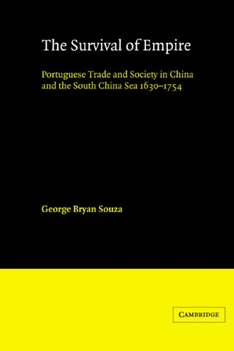 9780521531351: The Survival of Empire: Portuguese Trade and Society in China and the South China Sea 1630-1754