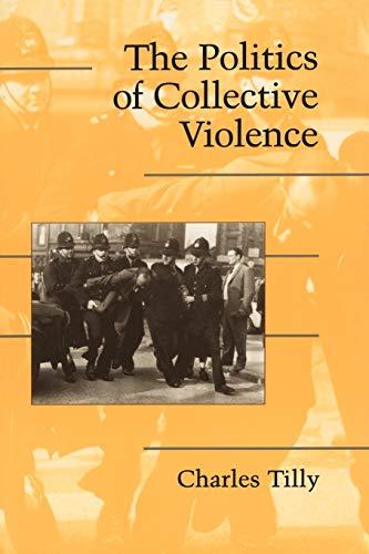 9780521531450: The Politics of Collective Violence (Cambridge Studies in Contentious Politics)