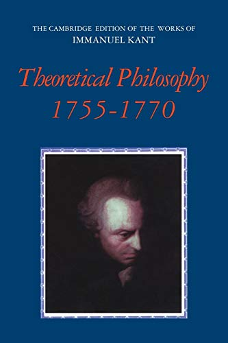 9780521531702: Theoretical Philosophy, 1755-1770 (The Cambridge Edition of the Works of Immanuel Kant)