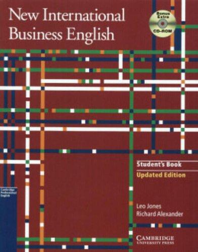 New International Business English : Communication Skills: Richard L. Alexander;