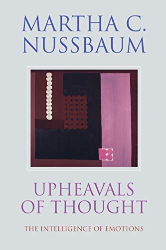 9780521531825: Upheavals of Thought Paperback: The Intelligence of Emotions