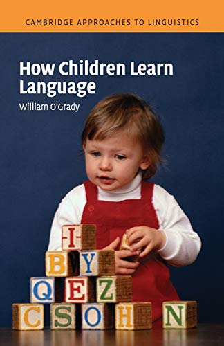 9780521531924: How Children Learn Language Paperback (Cambridge Approaches to Linguistics)