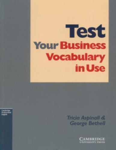 9780521532549: Test Your Business Vocabulary in Use