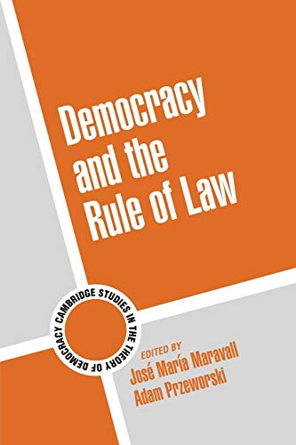 9780521532662: Democracy and the Rule of Law (Cambridge Studies in the Theory of Democracy)