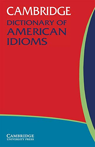 9780521532716: Cambridge Dictionary of American Idioms