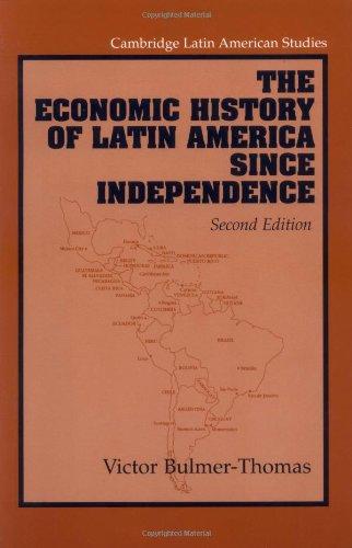 9780521532747: The Economic History of Latin America since Independence (Cambridge Latin American Studies)