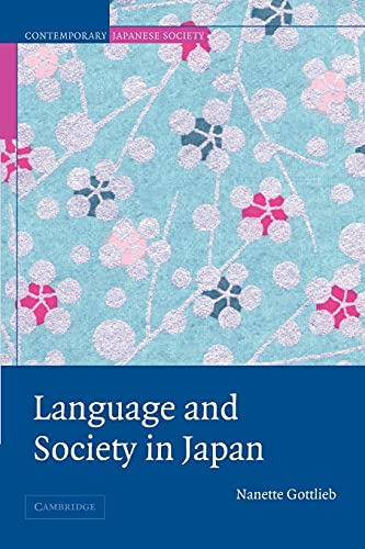 9780521532846: Language and Society in Japan (Contemporary Japanese Society)