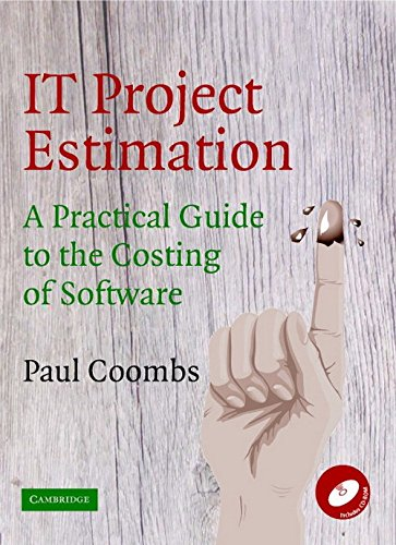 9780521532853: IT Project Estimation: A Practical Guide to the Costing of Software