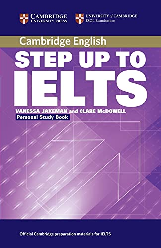 Step Up to IELTS Personal Study Book: Jakeman, Vanessa, McDowell,