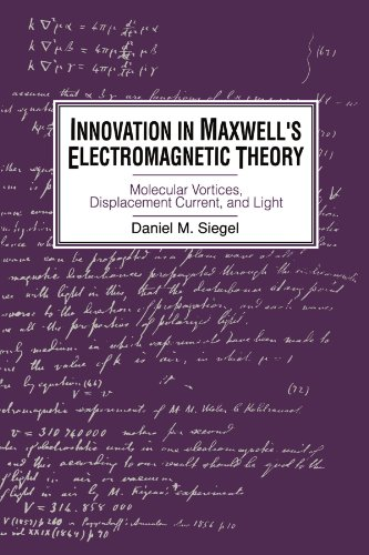 9780521533294: Innovation in Maxwell's Electromagnetic Theory: Molecular Vortices, Displacement Current, and Light