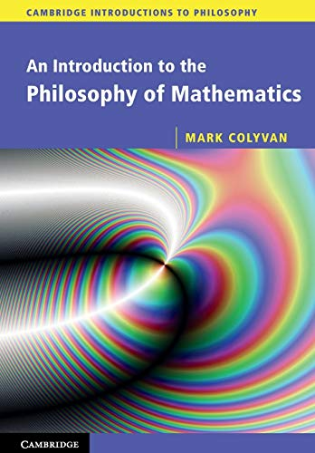 9780521533416: An Introduction to the Philosophy of Mathematics (Cambridge Introductions to Philosophy)