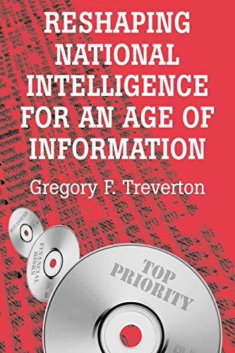 9780521533492: Reshaping National Intelligence for an Age of Information (RAND Studies in Policy Analysis)
